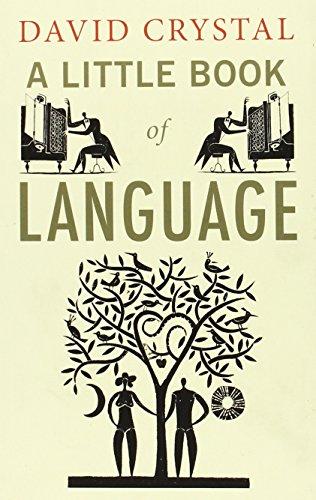 A Little Book of Language (Little Histories) por David Crystal