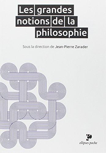 Les Grandes Notions de la Philosophie