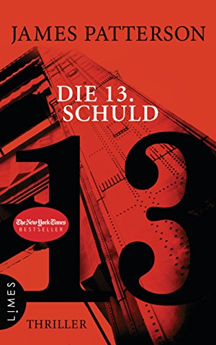 Die 13. Schuld: Thriller (Women's Murder Club)