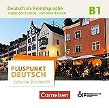 Pluspunkt Deutsch - Leben in Österreich: B1 - Audio-CDs zu Kurs- und Arbeitsbuch