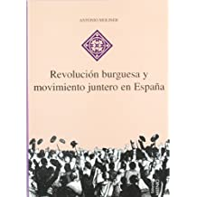 Revolución burguesa y movimiento juntero en España (Hispania)