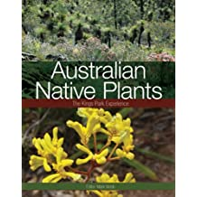 Australian Native Plants: The Kings Park Experience