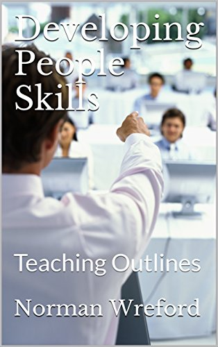 Developing People Skills: Teaching Outlines by [Wreford, Norman]