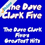 The Dave Clark Five`s Greatest Hits