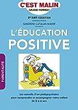 éducation positive (L') | Kojayan, Rafi. Auteur