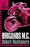 CHERUB: Brigands M.C.: Book 11 (CHERUB Series)