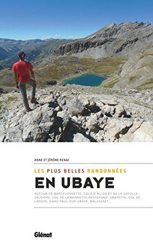 Ubaye, les plus belles randonnes