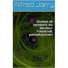 Gestes et opinions du docteur Faustroll, pataphysicien (French Edition)