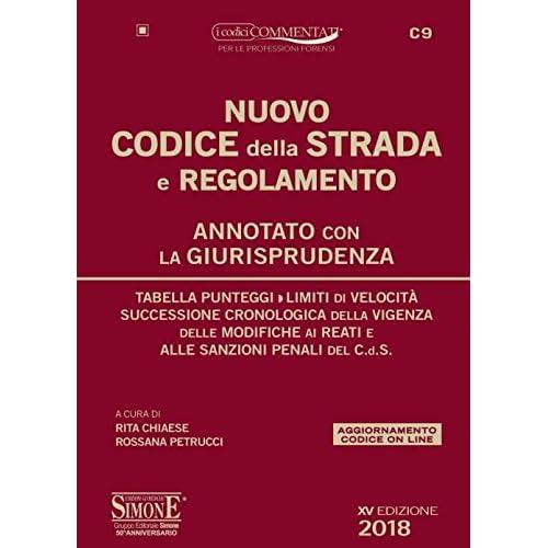 Nuovo Codice Della Strada E Regolamento. Annotato Con La Giurisprudenza. Con Espansione Online