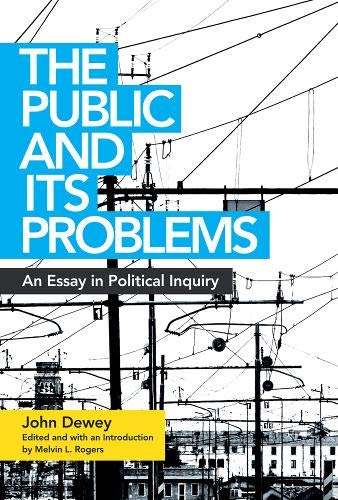The Public & Its Problems
