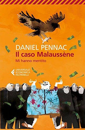 scaricare ebook gratis Il caso Malaussène. Mi hanno mentito PDF Epub