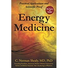 Energy Medicine: Practical Applications and Scientific Proof (English Edition)