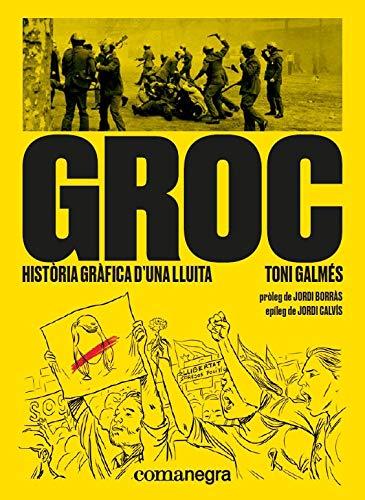 Història Gràfica D´Una Lluita por Toni Galmés