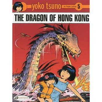 Yoko Tsuno - tome 5 The dragon of Hong Kong (05)