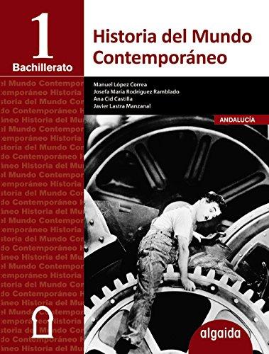Historia del Mundo Contempóraneo 1º Bachillerato - 9788490673676