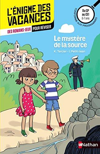 Le mystère de la source - Cahier de vacances par Karine Tercier, Isabelle Petit-Jean