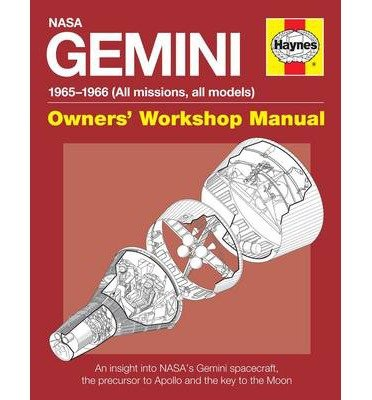 [(NASA Gemini Owners' Workshop Manual: 1965 - 1966 (All Missions, All Models))] [Author: David Woods] published on (January, 2015)