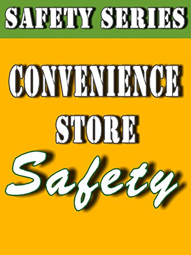 Convenience Store Safety (Safety Series) [OV]
