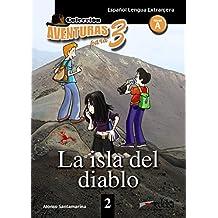 APT 2 - La isla del diablo (Lecturas - Adolescentes - Aventuras Para 3 - Nivel A1-A2)