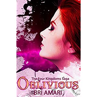 Oblivious (Four Kingdoms Saga Book 1)
