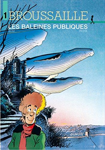 Broussaille - tome 1 - LES BALEINES PUBLIQUES