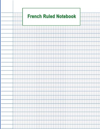 French Ruled Notebook: French Ruled Paper   Seyes Grid   Graph Paper   French Ruling For Handwriting, Calligraphers, Kids, Student, Teacher. 8.5 x 11: Volume 1 (Graph Paper School Notebook) por Gratitude Notebook