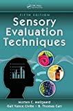 Sensory Evaluation Techniques - Gail Vance (Sensory Spectrum Incorporated, New Providence, New Jersey, USA) Civille, B. Thomas Carr