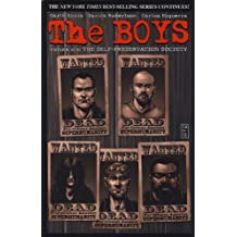 The Boys: The Self Preservation Society (vol.6) by Garth Ennis (2010-05-28)