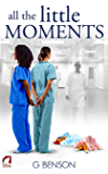 All the Little Moments (English Edition)