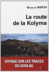La route de la Kolyma