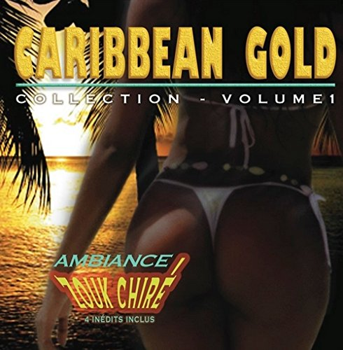 Caribbean Gold Ambiance Zouk Chire Vol 1