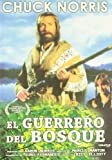 El guerrero del bosque [DVD]