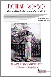 Roman 20-50, N° 6, septembre 2010 : Alain Robbe Grillet, Les Gommes et La Jalousie