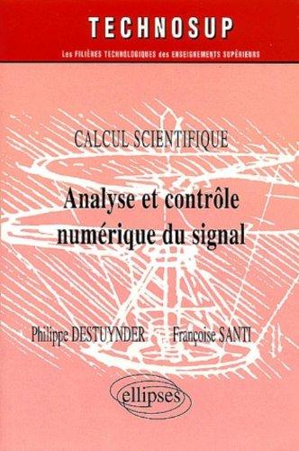Analyse et contrôle numériques du signal : Calcul scientifique