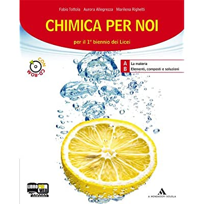 Chimica Per Noi. Vol. 1-2. Per I Licei E Gli Ist. Magistrali. Con Cd-Rom. Con Espansione Online