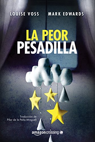 La peor pesadilla por Mark Edwards