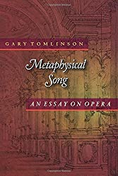 Metaphysical Song - An Essay on Opera