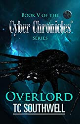 Overlord (The Cyber Chronicles Book 5)