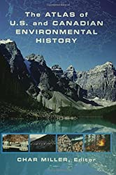 The Atlas of U.S. and Canadian Environmental History