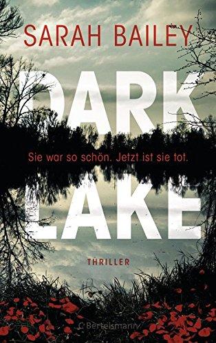 Bailey, Sarah: Dark Lake