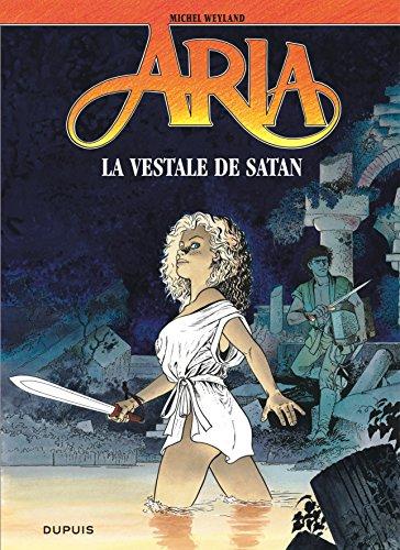 Aria, tome 17 : La Vestale de Satan