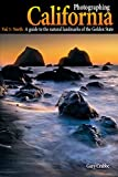 Photographing California - Vol. 1: North: A Guide to the Natural Landmarks of the Golden State (English Edition)