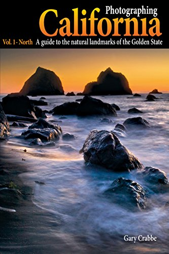 photographing-california-vol-1-north-a-guide-to-the-natural-landmarks-of-the-golden-state-english-ed