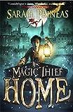 The Magic Thief: Home: Book 4