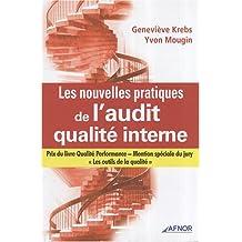 Les nouvelles pratiques de l'audit qualité interne