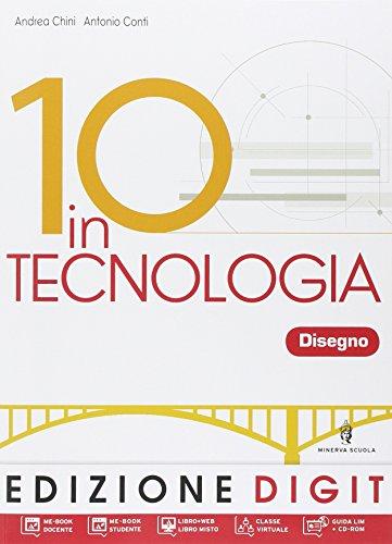 10 in tecnologia. Disegno. Con tavole da disegno. Con espansione online. Per la Scuola media. Con DVD-ROM