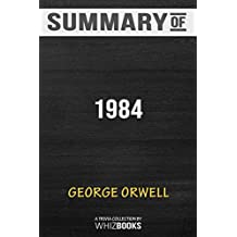 Summary of 1984: Signet Classics by George Orwell: Trivia Book