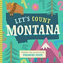Let's Count Montana: Numbers and Colors in the Treasure State (Let's Count Regional Board Books)