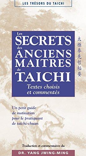 Les secrets des maîtres anciens de taïchi