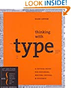 Thinking with Type, Second Revised and Expanded Edition